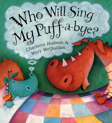Who Will Sing My Puff-a-Bye? (BOK)