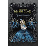 Through the Zombie Glass (BOK)