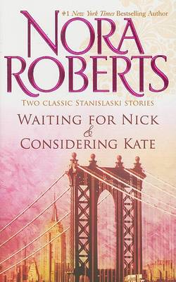 Waiting for Nick and Considering Kate (BOK)