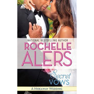 Secret Vows: A Hideaway Wedding Wager (BOK)