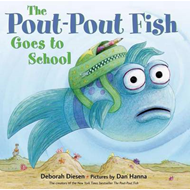 The Pout-pout Fish Goes to School (BOK)