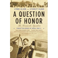 A Question of Honor: The Forgotten Polish Heroes of World War II (BOK)
