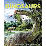 The Big Golden Book of Dinosaurs (BOK)