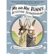 Mr. and Mrs. Bunny - Detectives Extraordinaire! (BOK)