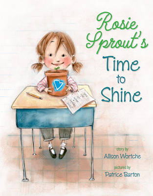 Rosie Sprout's Time to Shine (BOK)