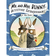 Mr. and Mrs. Bunny: Detectives Extraordinaire! (BOK)