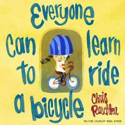 Everyone Can Learn To Ride A Bicycle (BOK)