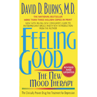 Feeling Good: The New Mood Therapy (BOK)