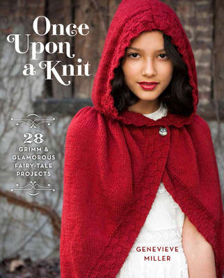 Once upon a knit: Grimm and Glamorous Projects (BOK)