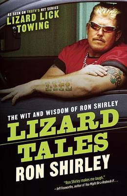 Lizard Tales: The Wit and Wisdom of Ron Shirley (BOK)