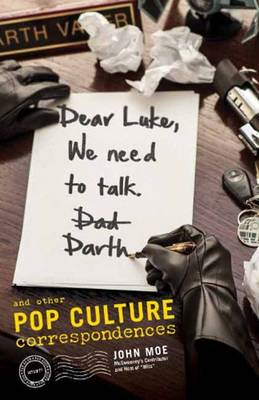 Dear Luke, We Need to Talk, Darth (BOK)