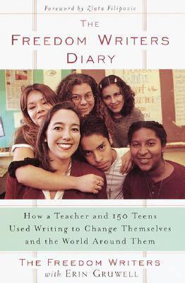 The Freedom Writers Diary: How a Teacher and 150 Teens Used Writing to Change Themselves and the World around Them (BOK)