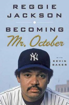 Becoming Mr. October (BOK)