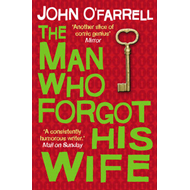 The Man Who Forgot His Wife (BOK)