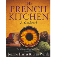 The French Kitchen: A Cookbook (BOK)