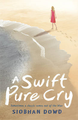 A Swift, Pure Cry (BOK)