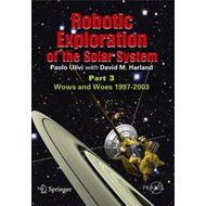 Robotic Exploration of the Solar System: Part 3 (BOK)