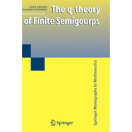 The Q-theory of Finite Semigroups (BOK)