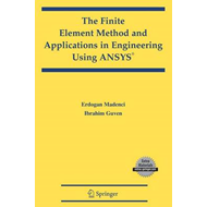 The Finite Element Method and Applications in Engineering Using ANSYS (BOK)