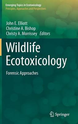 Wildlife Ecotoxicology: Forensic Approaches (BOK)