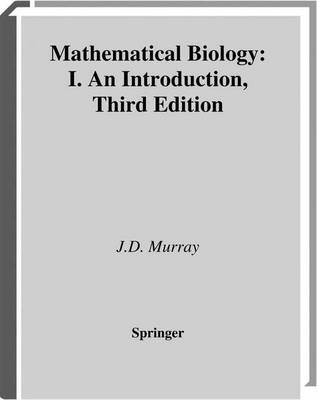 Mathematical Biology: An Introduction: Pt. 1: v. 17 (BOK)