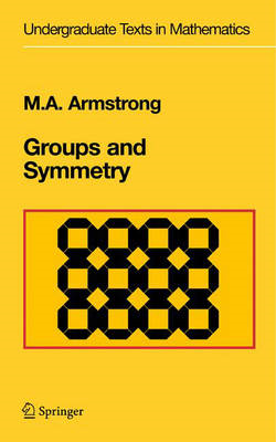 Groups and Symmetry (BOK)