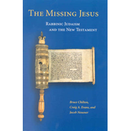 The Missing Jesus: Rabbinic Judaism and the New Testament (BOK)