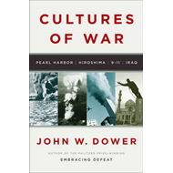 Cultures of War: Pearl Harbor/Hiroshima/9-11/Iraq (BOK)