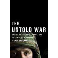 The Untold War: Inside the Hearts, Minds, and Souls of Our Soldiers (BOK)