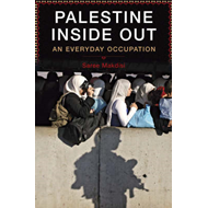 Palestine Inside Out: An Everyday Occupation (BOK)
