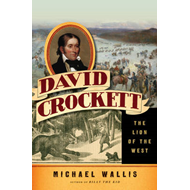 David Crockett: The Lion of the West (BOK)