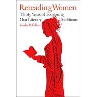 Rereading Women: Thirty Years of Exploring Our Literary Traditions (BOK)