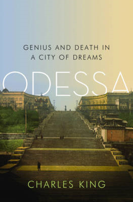 Odessa: Genius and Death in a City of Dreams (BOK)