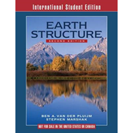 Earth Structure 2E an Introduction to Structural Geology and (BOK)