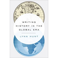 Writing History in the Global Era (BOK)