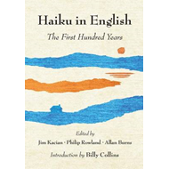 Haiku in English: The First Hundred Years (BOK)