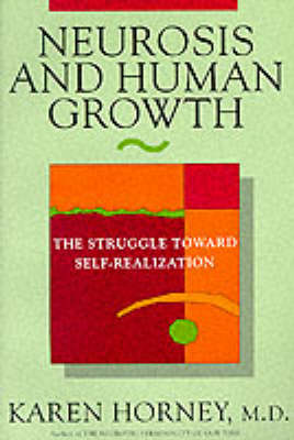 Neurosis and Human Growth (BOK)