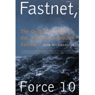 Fastnet, Force 10 the Deadliest Storm in the History of Mode (BOK)