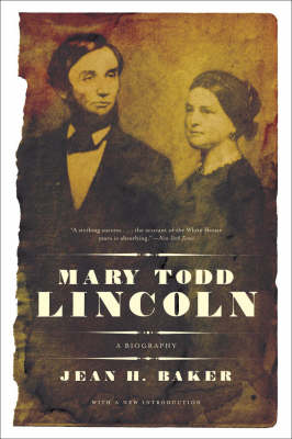 Mary Todd Lincoln: A Biography (BOK)