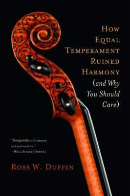 How Equal Temperament Ruined Harmony (and Why You Should Car (BOK)