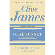 Opal Sunset: Selected Poems, 1958-2008 (BOK)