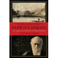 Darwin's Armada: Four Voyages and the Battle for the Theory of Evolution (BOK)