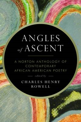 Angles of Ascent: A Norton Anthology of Contemporary African American Poetry (BOK)