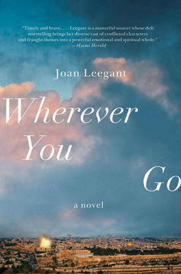 Wherever You Go: A Novel (BOK)