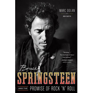 Bruce Springsteen and the Promise of Rock 'n' Roll (BOK)