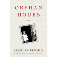 Orphan Hours: Poems (BOK)