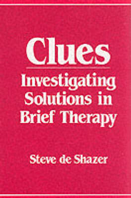 Clues: Investigating Solutions in Brief Therapy (BOK)