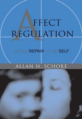 Affect Regulation and the Repair of the Self (BOK)
