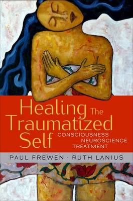 Healing the Traumatized Self (BOK)