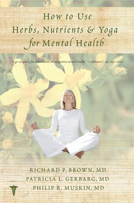 How to Use Herbs, Nutrients, & Yoga in Mental Health (BOK)